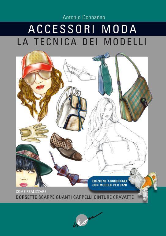 Accessori+moda+-+Tecnica+dei+modelli