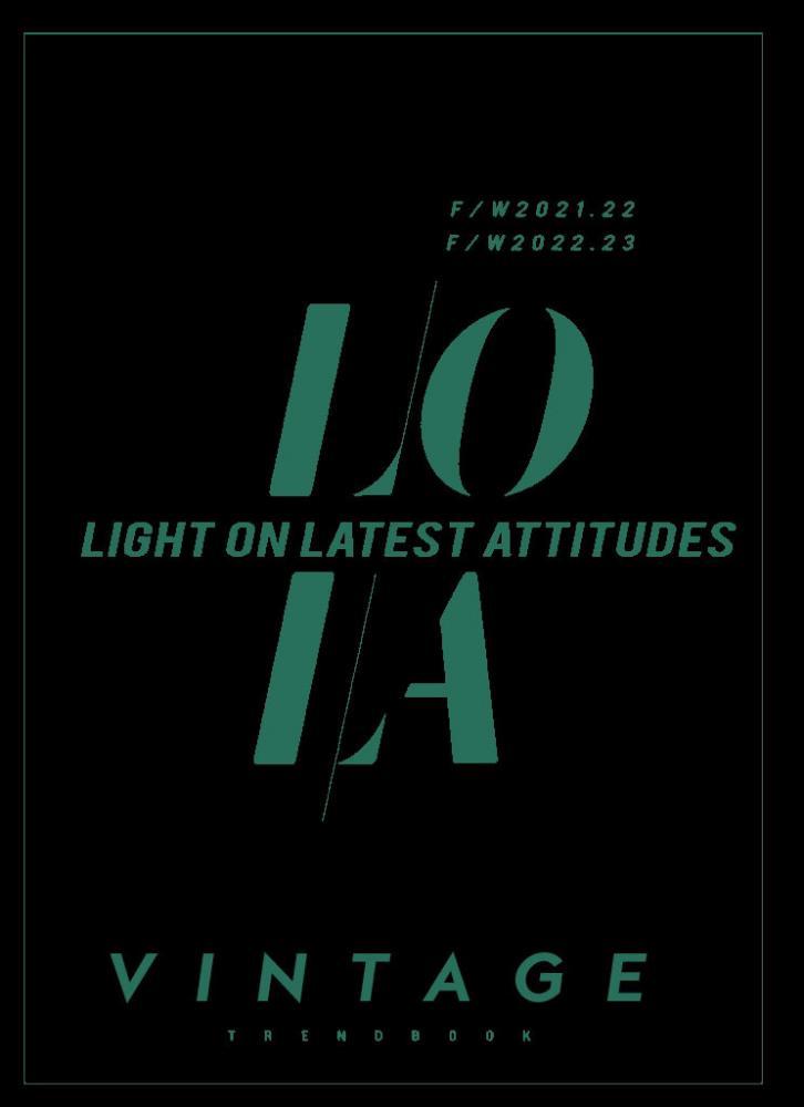 LOLA+-+Light+On+Latest+Attitudes+Vintage